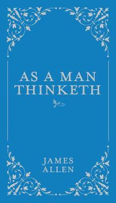 Book Cover: James Allen As A Man Thinketh